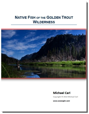 Information found in Fly Fishing the Golden Trout Wilderness will help