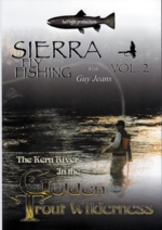 Sierra Fly Fishing Volume 2 with Guy Jeans Reviewed